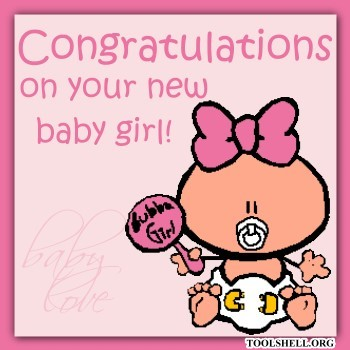 http://toolshell.org/data2/media/290/congratulations-on-your-new-baby-girl.jpg